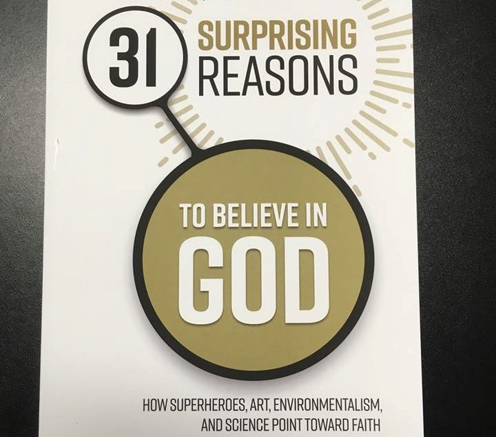 31 Surprising Reasons to Believe in God. (A Review.)